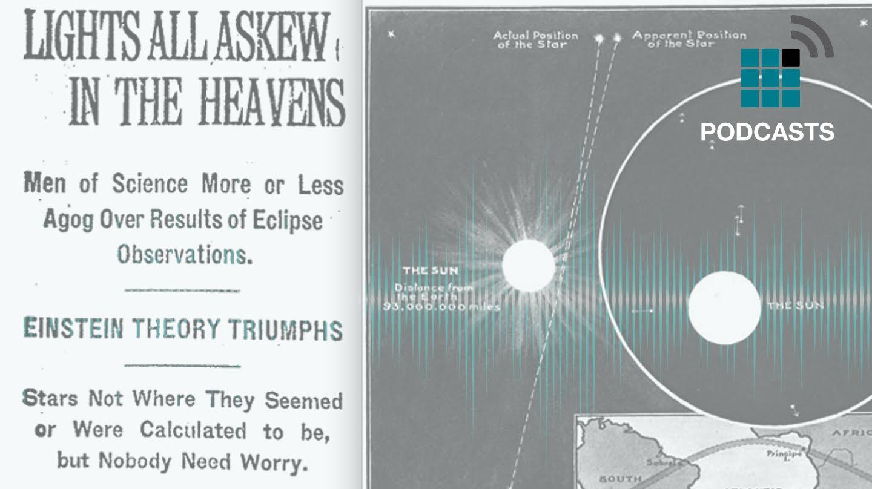El eclipse que dio la razón a Einstein
