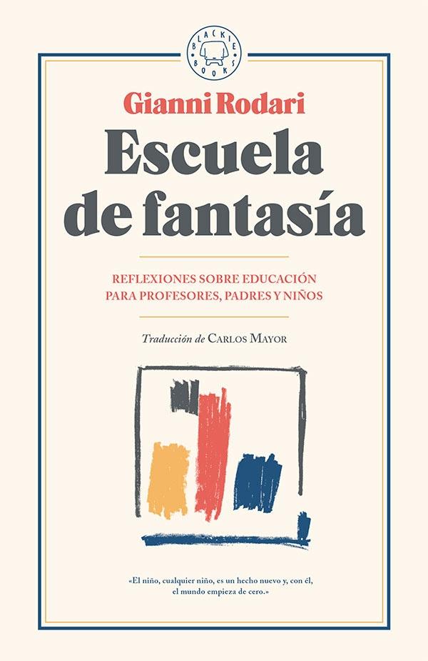 Escuela de Fantasía (Blackie Books, 2017)