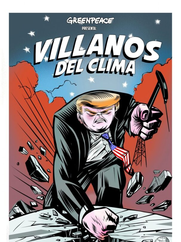 Trump, 'Villano del Clima'. (Raúl Arias)