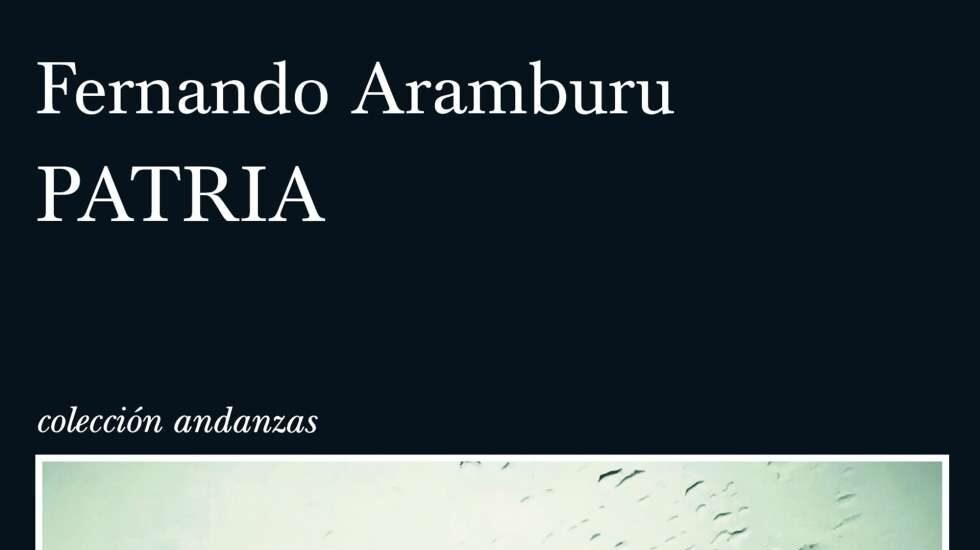 'Patria', de Fernando Aramburu.