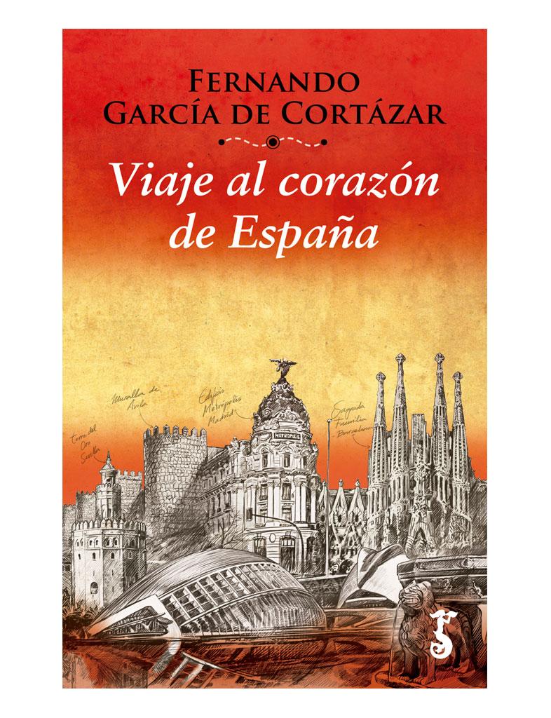 Fernando Garcia de Cortazar, Viaje al corzaon de España