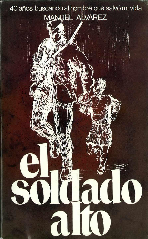 'El soldado alto' de Manuel Ávarez