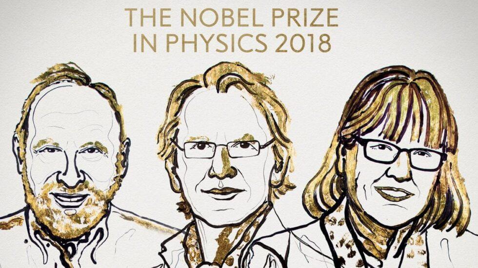 Gérard Mourou, Arthur Ashkin, Donna Strickland, Nobel de Física 2018