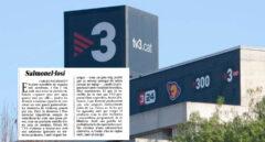 "Cuando a Puigdemont le daba asco TV3: ""Bazofia"" que causa ""salmonelosis televisiva"""