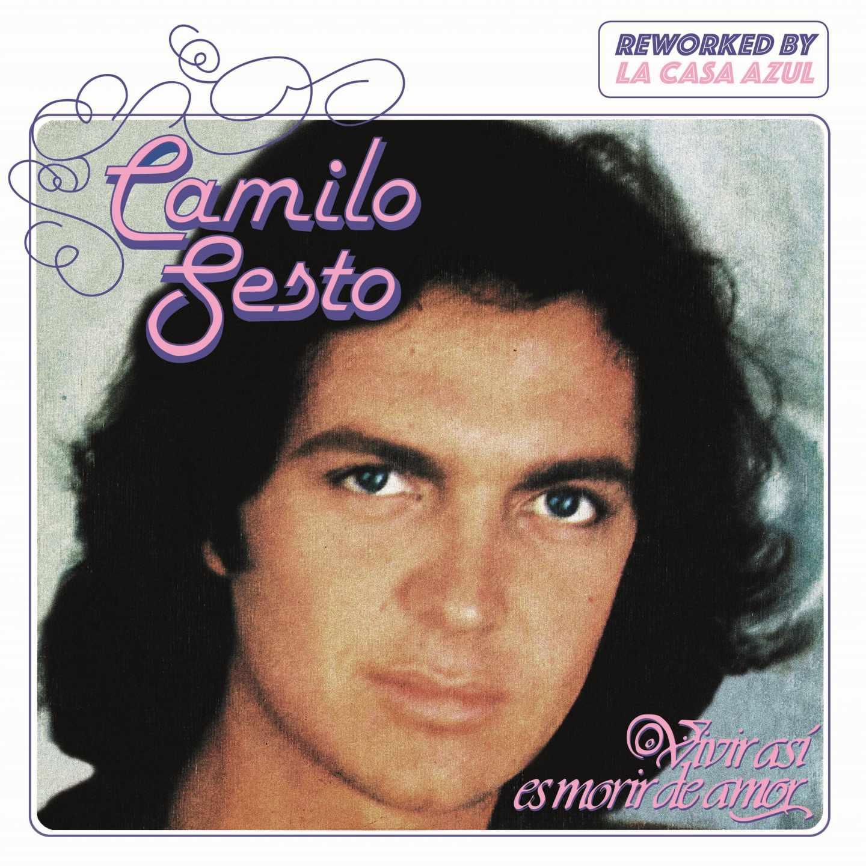 Las Canciones Más Famosas De Camilo Sesto