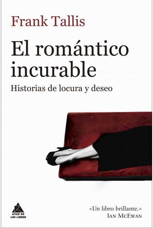 """""""El romántico incurable"""" de Frank Tallis - Ático de los libros"""