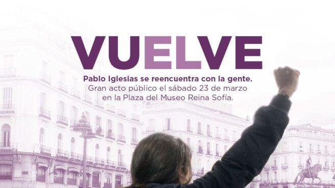 Cartel que anuncia el regreso de Pablo Iglesias.