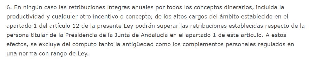 Limitación de sueldos de los altos cargos que establece la Ley del Presupuesto para la Comunidad Autónoma de Andalucía.