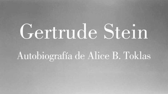 Autobiografía de Alice B. Toklas, Gerturde Stein.