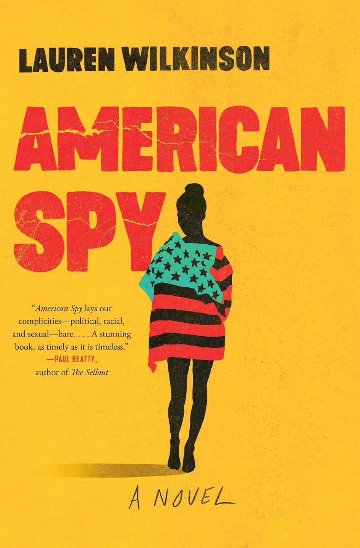 American Spy de Lauren Wilkinson