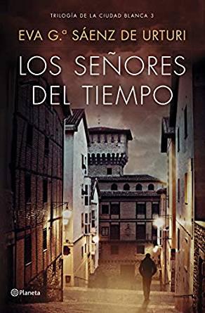 Los señores del tiempo de Eva García Sáenz