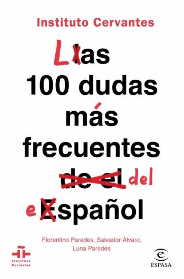 Las cien dudas más frecuentes del español