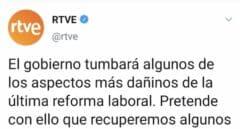 RTVE publica un tuit criticando la antigua reforma laboral y lo borra inmediatamente