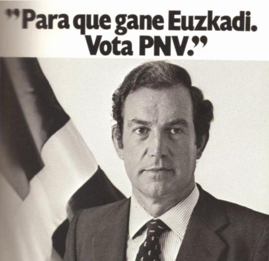 Cartel electoral durante una campaña en 1982 cuando Carlos Garaikoetxea era lehendakari del PNV.