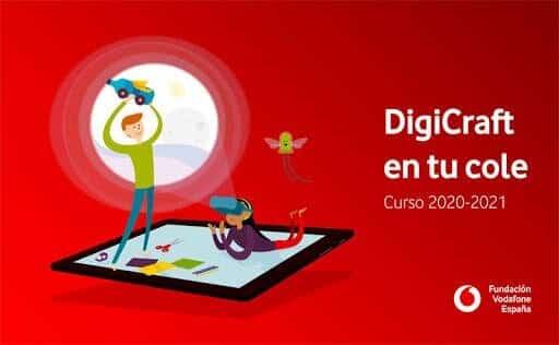 Programa DigiCraft de la Fundación Vodafone.