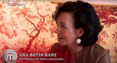 ¿Por qué apareció Ana Botín en 'Masterchef'?