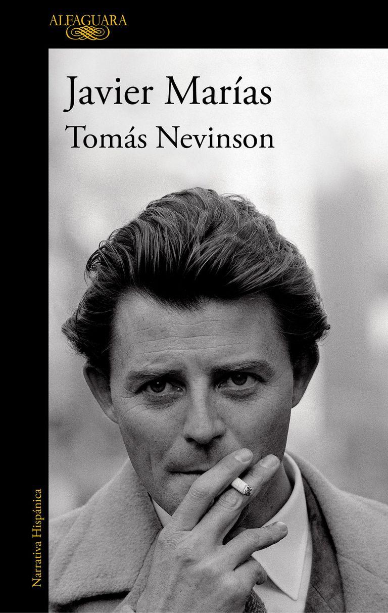 Tomás Nevinson, novela de Javier Marías.