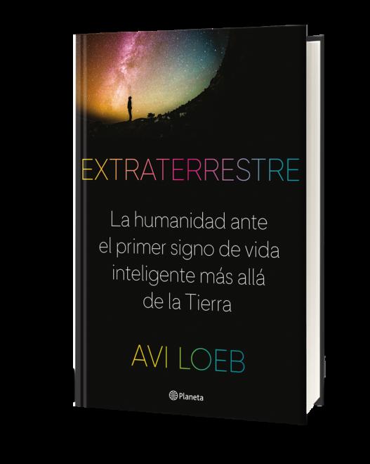 'Extraterrestre' de Avi Loeb.