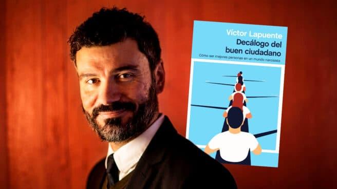 """Imagen de Victor Lapuente son su libro """"Decálogo del buen ciudadano"""""""