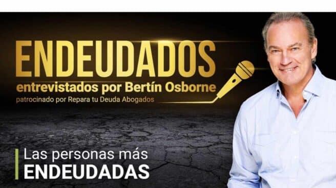 Bertín Osborne ayudará a las personas más endeudadas de España con su nuevo programa