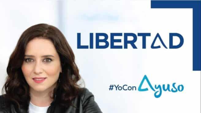 Ayuso y su nuevo lema, 'Libertad'