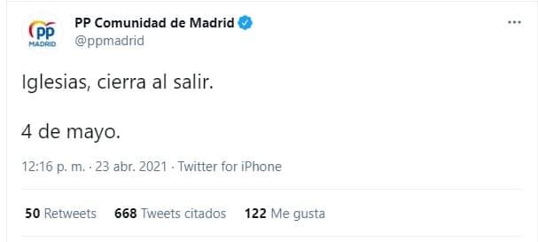 """Tuit del PP de la Comunidad de Madrid: """"Iglesias, cierra al salir""""."""