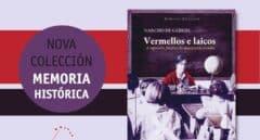 La Editorial Galaxia lanza la colección 'Memoria histórica'