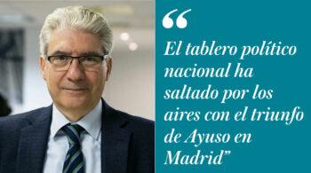 """""""Triunfo arrollador de Ayuso en Madrid"""": el análisis de Casimiro García-Abadillo"""