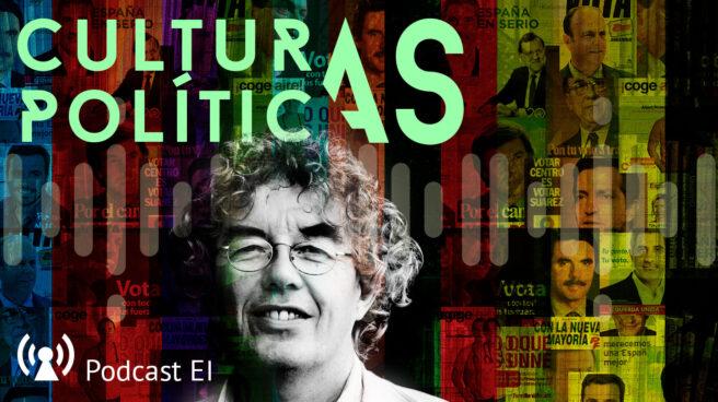 Imagen para el podcast de Culturas Políticas con Peter Mair en primer plano y carteles políticos de fondo