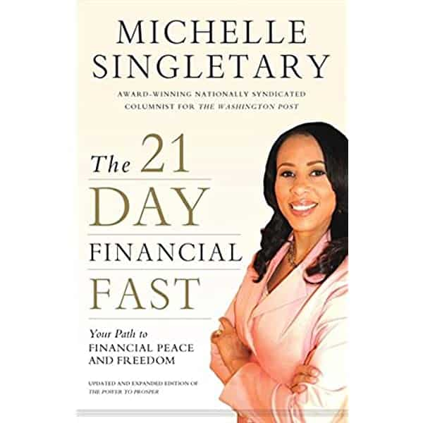 Portada del libro The 21-Day Financial Fast: Your Path to Financial Peace and Freedom