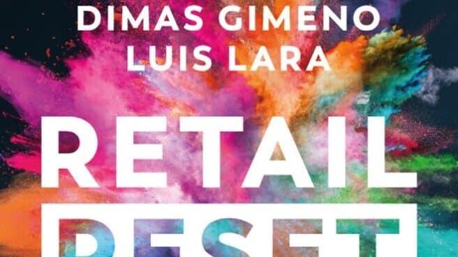 'Retail Rest', primer libro de Dimas Jimeno, basado en su proyecto de Market Place omnicanal