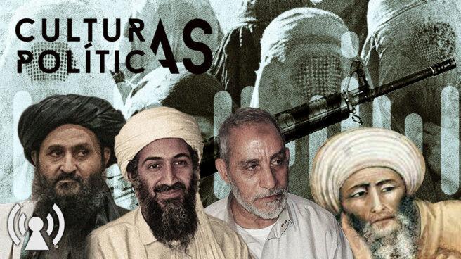 Imagen del Podcast Culturas Políticas con el mulán Baradar, Osama Bin Laden y el líder de Hermanos Musulmanes