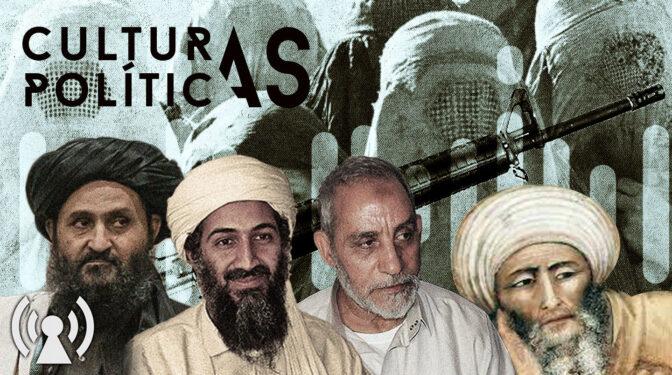 Los talibanes en las culturas políticas actuales: radicalismo islámico y Occidente postmoderno